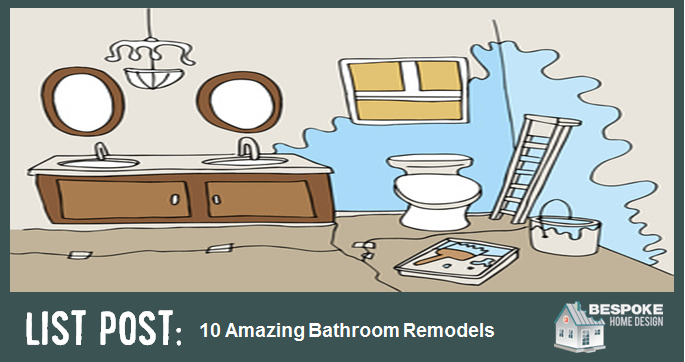 10 Brilliant Bathroom Remodel Projects