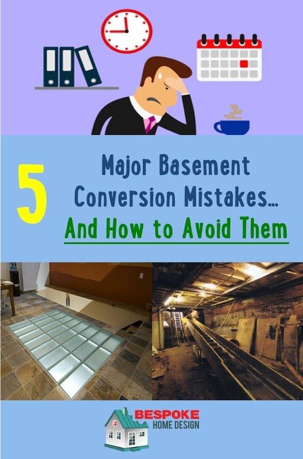 Basement Conversion mistakes